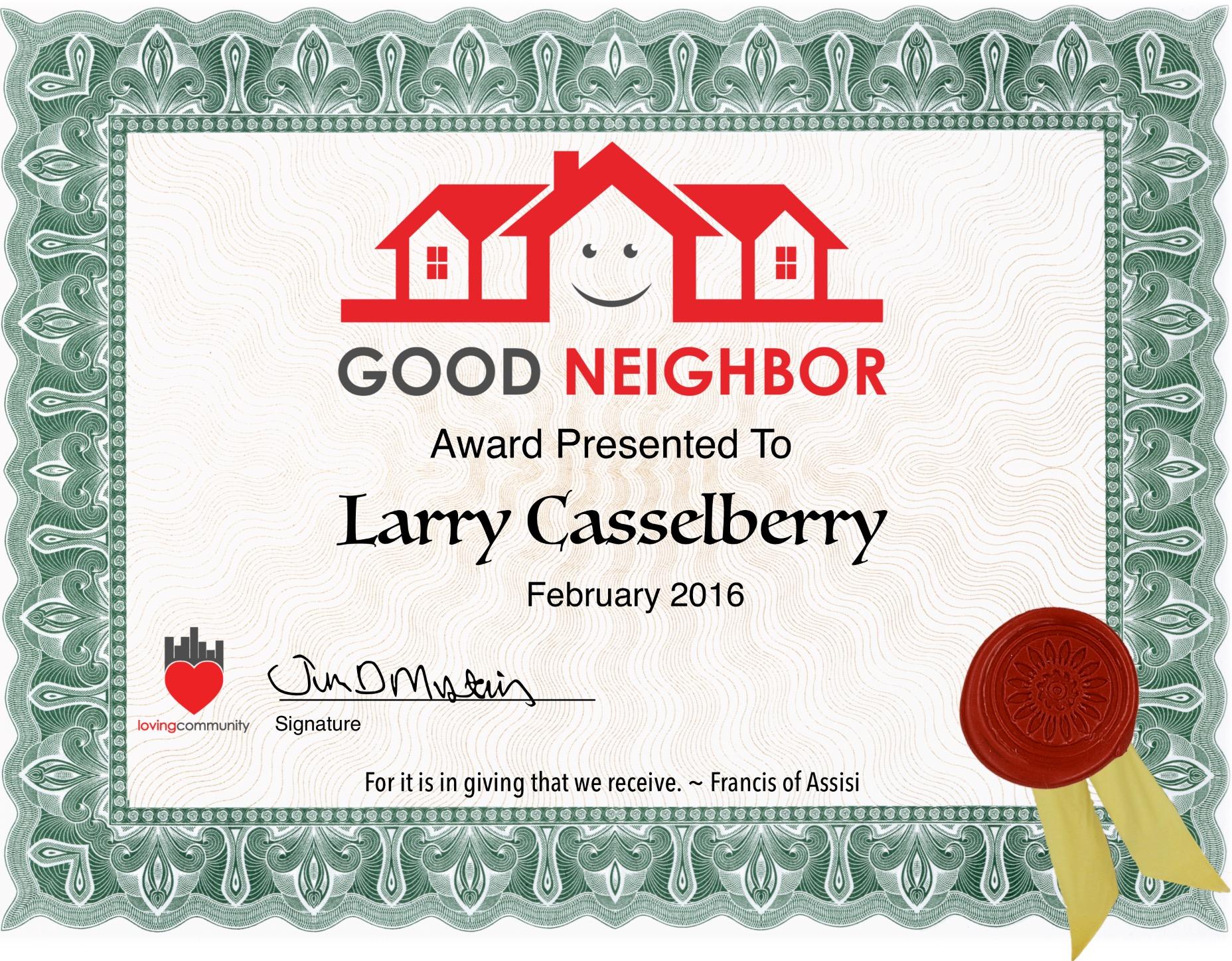 Larry Casselberry Recipient of Good Neighbor Award