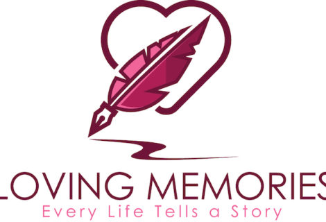 Loving Memories – Every Life Tells A Story