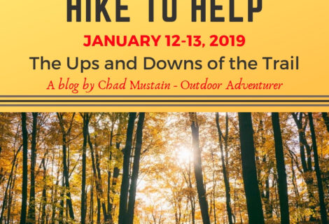 The Ups and Downs of the Trail – Preparing for Hike to Help 2019